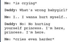 Ddlg..when you are a little with anxiety and depression..and you doubt if your daddy actually loves you...