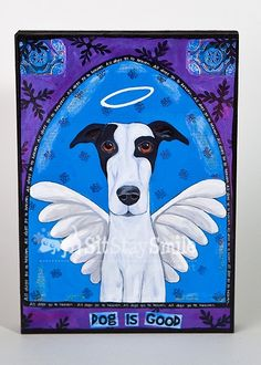 All dogs go to heaven.
