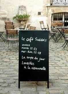Lunch:: Le Cafe Suedois 11 rue Payenne 75003 Paris Neighborhood: 3ème arr. 01 44 78 80 11 www.si.se/Paris/Francais/Institu... Tue 12 pm - 9 pm Wed-Sat 12 pm - 6 pm