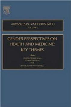 Gender Perspectives on Health and Medicine (2003). Marcia Texler Segal.