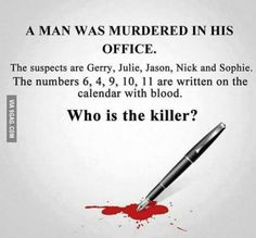 Each number represents the 1st letter of each month. Doesn't necessarily mean Jason is the killer, but he's worth holding for questioning.