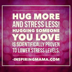 Make a point to hug someone you love every morning! It's a simple way to lower your stress levels and boost your happiness brain chemicals. Kissing also lowers cortisol levels. And did you know that sex helps you fight off the cold and flu! You're welcome... #happiness #inspirationoftheday