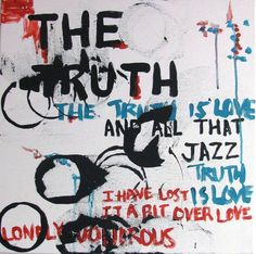 The Truth. Copyright Jess Barnett, 2010. SOLD.