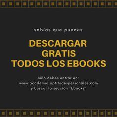 Descarga GRATIS todos los Ebooks #coach #aptitudespersonales #desarrollopersonal #motivacion