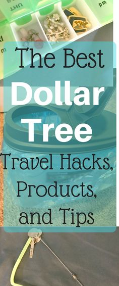 The Best Dollar Tree Travel Hacks, Products, and Tips
