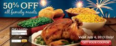 50% off Family Purchase at Boston Market on July 4th!!!  - http://extremecouponprofessors.net/2013/06/50-off-family-purchase-at-boston-market-on-july-4th/