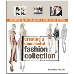 What you need to know and do to develop a portfolio and fashion line.