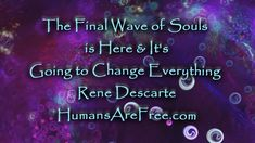 The Final Wave of Souls is Here & It's Going to Change Everything