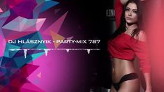 Dj Hlásznyik - Party-mix #787 [Deep, House, Vocal House, Club, Minimal, ...