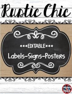 "Get a little Joanna Gaines in your classroom this year! These ""Fixer Upper"" style rustic chic labels, signs, and poster templates will work in so many ways!  The style will work with rustic, shabby chic, farmhouse, industrial, country, and more!  Plus, these are appropriate for any age group!"
