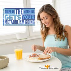 Eating soon after you arise in the morning gets your metabolism going.  vemma.myvoffice.com/vemmastrong   #HealthTips #Fitness #FitFam