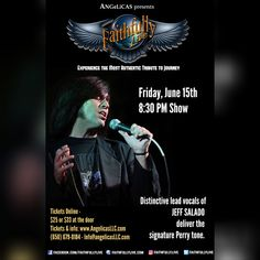 Get your tickets now for this limited-seating event! FRIDAY, JUNE 15, Redwood City WHERE: ANGELICA'S - 863 Main Street, Redwood City, CA 94063 WHEN: Seating starts at 6:00PM. Show: 8:30-10:30PM.  Tickets: http://tinyurl.com/FaithfullyLiveatAngelicas and http://angelicasLLC.com