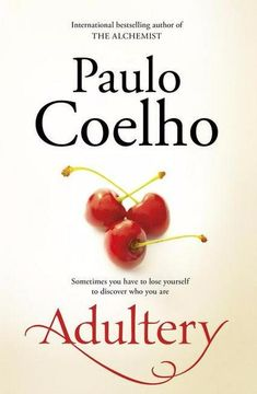 Paulo Coelho - Adultery Paulo explores the mind of an adulterer. I am just happy it all turned well for the character in the end. I guess that is where the books from reality and fails to address the victims or players of adultery. I Love Books, Good Books, Books To Read, Free Books, Jane Austen, Paulo Coelho Books, Best Books Of 2014, Books 2016, World Of Books
