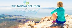 The Tapping Solution For Anxiety Relief - (thetappingsolution)