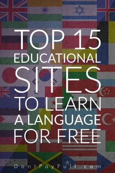 Whether for pleasure or business learning a new language for free is always the best option. Here are the top sites to learn a language for FREE. #DontPayFull