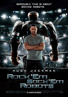 I do have to say, I was pissed when I realized that Real Steel was in fact NOT a Rock 'Em Sock 'Em Robots movie...