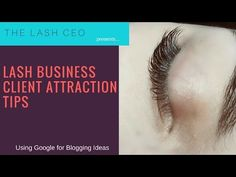 Blogging Ideas from Google | The Lash CEO | The Lash CEO Blog