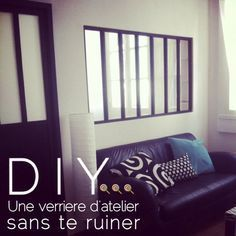 Paye ta verrière d'atelier sans te ruiner – loliPop Custom Deco, Diy Decor, Home Salon, Home Diy, Diy Inspiration, Diy Déco, Home Deco, Home Staging, Home Decor
