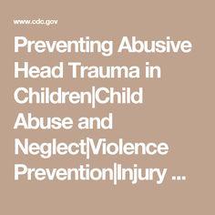 Preventing Abusive Head Trauma in Children Childrens Hospital, Trauma, Math, Children's Clinic, Math Resources, Mathematics