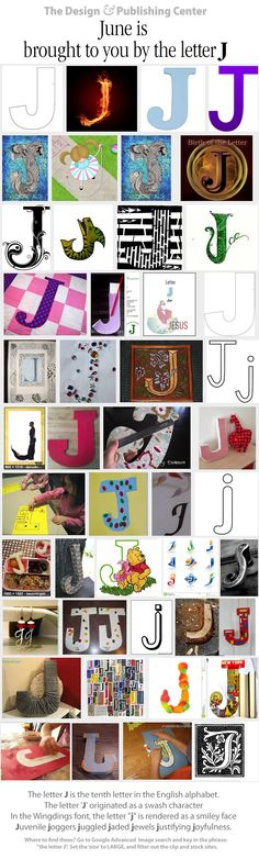 JUNE is brought to you by the letter J . . . of course, so is July and January!  We love finding all kinds of different lettering.  Send yours in for all to see!