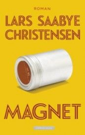 Magnet av Lars Saabye Christensen (Innbundet)