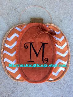 Pumpkin - Personalized Monogrammed Burlap Pumpkin Door Hanger by MaryMakingThings on Etsy