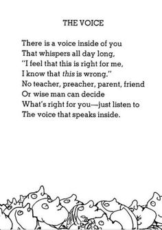 Quotes about Happiness : The Voice by Shel Silerstein. Never be afraid to be yourself or go against the