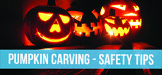 Avoid injury this jack-o-lantern season by following these safety tips for carving pumpkins.
