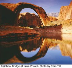 ~ Rainbow Bridge Reflection ~ Utah