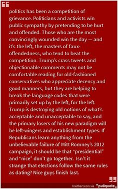"If we ""are to learn anything from the unbelievable failure of Mitt ‪#‎Romney‬'s 2012 campaign, it should be that ""presidential"" and ""nice"" don't go together. Isn't it strange that elections follow the same rules as dating? Nice guys finish last."" ~ #MIlo Kurt von Schleicher Twitter.com/kurtwvs"