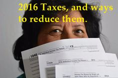 2016 Taxes and Ways to Reduce Them #taxes