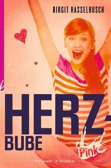 PINK - Herzbube. Birgit Hasselbusch. Ab 12 Jahren.