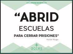 #Quotes #Escuelas #VictorHugo #Acces