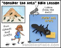 Free Sunday School Lesson - Consider the Ants Bible Lesson for Children with Games and Activities from www.daniellesplace.com for Children's Sunday School