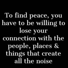 To find peace