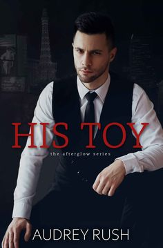 We recommend His Toy by Audrey Rush! Fire Book, Modern Romance, Romance Books, Short Stories, Erotica, New Books, Hilarious, Toy, Entertaining