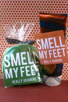 Smell My Feet! (Free Printable / Halloween Gift). Great gift ideas for teachers,family,friends & my arbonne business. I love this ! :D---Luz Maria Heredia,Arbonne Independent Consultant,id# 13846658 http://luzmariaheredia.arbonne.com