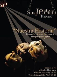 Teatro suspendido presenta: Nuestra Historia