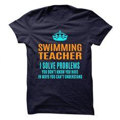 SWIMMING TEACHER T Shirts, Hoodies. Check Price ==► https://www.sunfrog.com/No-Category/SWIMMING-TEACHER-89995420-Guys.html?41382