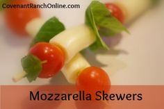 Mozzarella Skewers.  A quick and yummy recipe. Great finger food idea for a party!   A recipe from Mrs Joseph Wood @ A Moment with MOM #momentwithmom