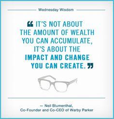 Strive to change the world. #WednesdayWisdom