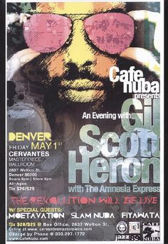 Concert poster for Gil Scott-Heron at Cervantes Masterpiece Ballroom in Denver, CO in 11 x 17 on card stock. Gil Scott Heron, Afro Art, Concert Posters, Special Guest, Rock N Roll, Denver, Jazz, Rest, Flyers
