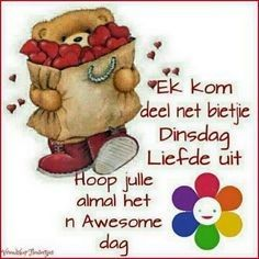 Good Morning Images, Good Morning Quotes, Lekker Dag, Afrikaanse Quotes, Goeie Nag, Goeie More, Good Morning Greetings, Special Quotes, Happy Tuesday