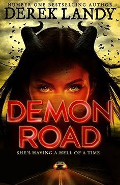 Read eBook Demon Road (The Demon Road Trilogy, Book Auteur : Derek Landy Book 1, This Book, Skulduggery Pleasant, Ya Books, Teen Books, Agatha Christie, Book Recommendations, Bestselling Author, Book Worms