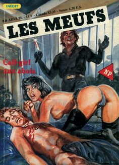 LES MEUFS - N° 32 Call-girl aux abois