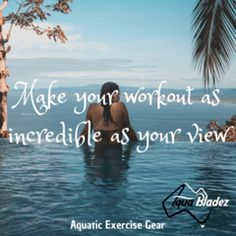 Exercise Atmosphere - Make your Workout as Incredible as your View! Pool Workout, Workout Gear, Swimming Exercises, Water Aerobics, Exercise Equipment, Travel Ideas, Swimming Pools, Aqua, The Incredibles