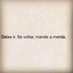 Deixe ir....
