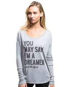 """""""You May Say I'm A Dreamer"""" Flowy Long Sleeve Tee by Sevenly - A great gift for any Beatles fan, Dreamer and world changer."""