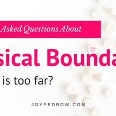 physical boundaries faqs biblical dating series part