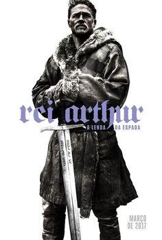Rei Arthur - A Lenda da Espada - Março 2017